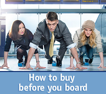How to buy before you board