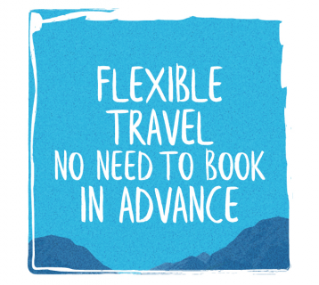 Flexible travel no need to book in advance