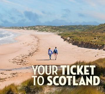 Your ticket to Scotland