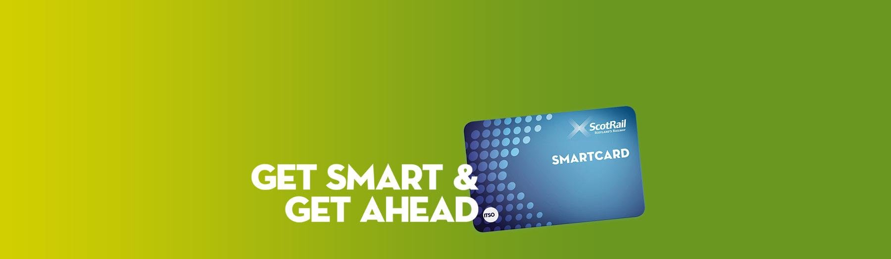 Get Smart and get ahead with a ScotRail Smartcard