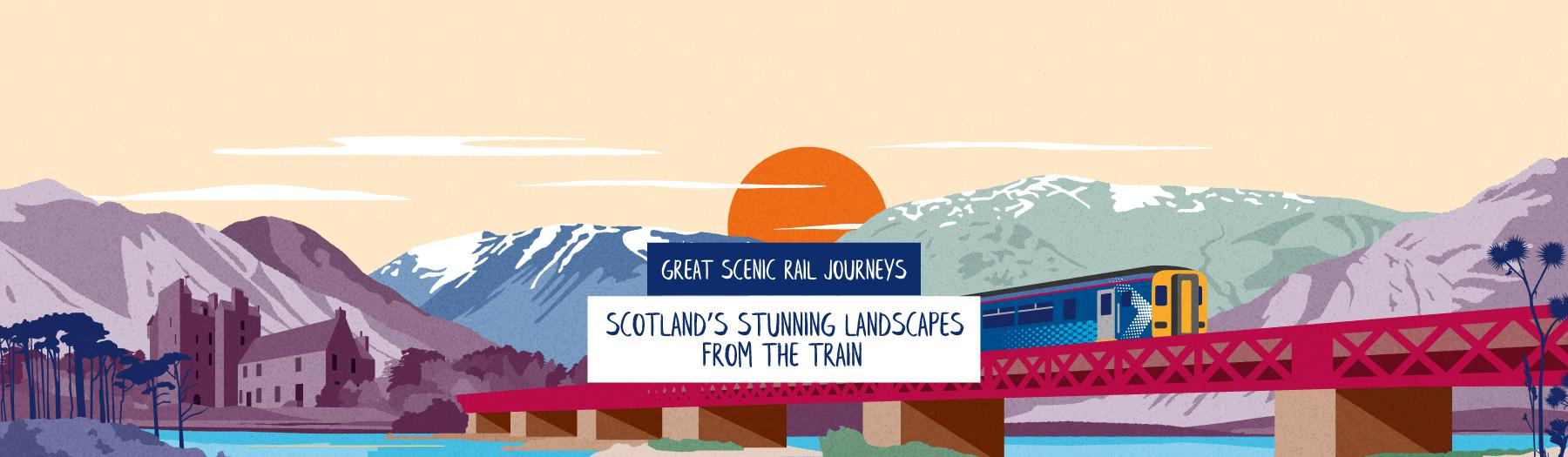 Great Scenic Rail Journeys - Scotland's stunning landscapes from train