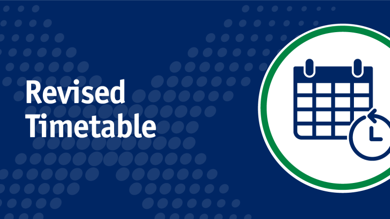 Revised timetable